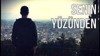 Karahanlı - Senin Yüzünden (Official Video)