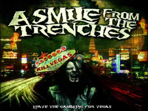 Leave The Gambling For Vegas de A Smile From The Trenches Letra y Video
