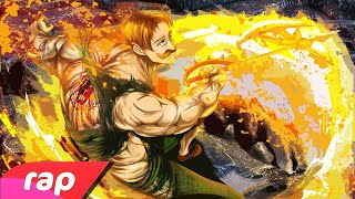 "Rap do Escanor ""Orgulho encarnado"" (Nanatsu No Taizai) 