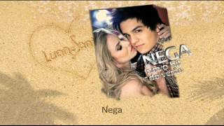 Luan Santana - Nega (Hit do Verão)