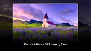 Terry Collins - Old Ship of Zion