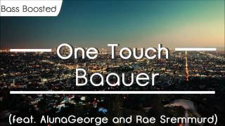 Baauer - One Touch (feat. AlunaGeorge and Rae Sremmurd) [BASS BOOSTED]