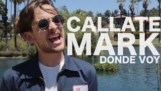 Callate Mark - Donde Voy (Encore Sessions)