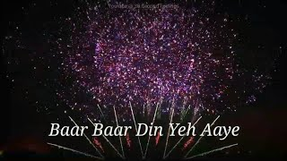 Birthday Song | Baar Baar Din Yeh Aaye | Happy Birthday | Whatsapp Status Video