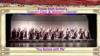 "FHS ""Concert and Women's Chorale"" -  ""You Belong with Me"""