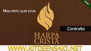 Mais Perto Quero Estar - 187 da Harpa Cristã - Refrão (Contralto) - Grátis - Kit de Ensaio.net