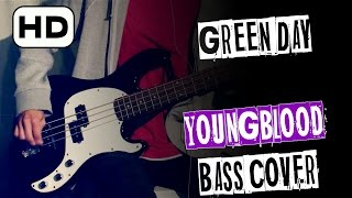 🎸 Green Day - YOUNGBLOOD [Bass Cover] HD