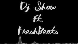 Deejay Show Ft. FreshBeats - Toque das 4 da manhã [2015]