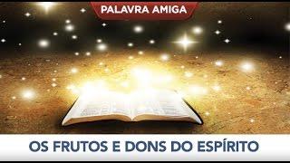 Os frutos e os dons do Espírito - Bispo Macedo (Igreja Universal)