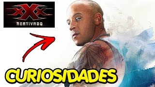 7 CURIOSIDADES QUE VOCÊ NÃO SABIA SOBRE TRIPLO X 3 REATIVADO (xXx - The Return of Xander Cage)