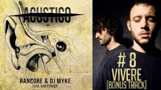 Rancore & Dj Myke - Vivere (Bonus Track) (Acustico #8)