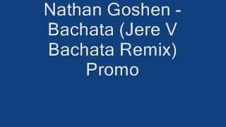 Nathan Goshen - What if we kiss (Jere V bachata Remix)