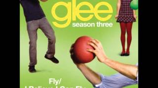 Glee - Fly/I Believe I Can Fly (DOWNLOAD MP3 + LYRICS)