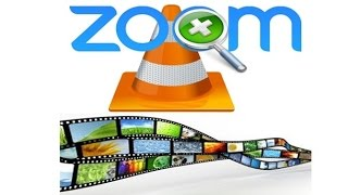 how to zoom a video in vlc media player