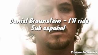 Canción de Salvador del Campo - Daniel Braunstein - I'll ride (Sub Español - Alternativo) VBQ