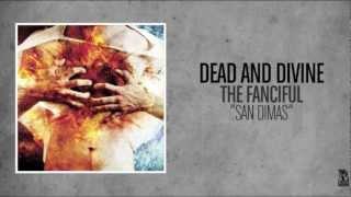 Dead and Divine - San Dimas