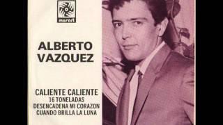 ALBERTO VAZQUEZ - CALIENTE CALIENTE - EP MUSART EX45737