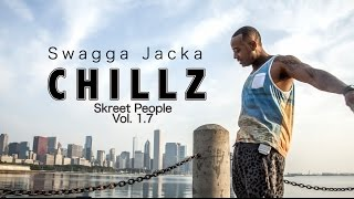 """OFFICAL CHILLZ - """"SWAGGA JACKA"""" MUSIC VIDEO"""