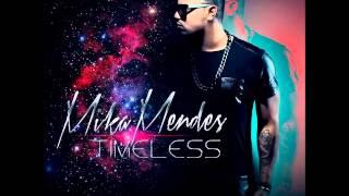 Mika Mendes Feat Djodje - Dexan (Prod. Elji Beatzkilla)