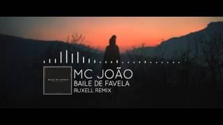 Favela Trap MC João   Baile De Favela Ruxell Remix