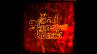 Bad Monster Black - Nothing Song