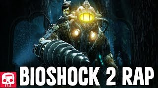BIOSHOCK 2 RAP by JT Music -