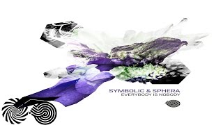 Symbolic & Sphera - Everybody is Nobody (Preview)