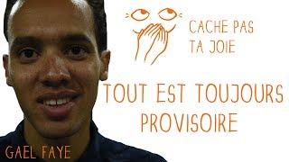 La beauté éphémère ft. Gaël Faye | Cache Pas Ta Joie