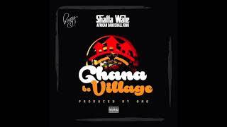 Shatta Wale - Ghana Be Village (Audio Slide)