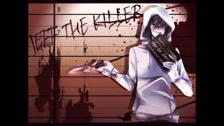 I Don't Wanna Die (Nightcore) // Jeff The Killer