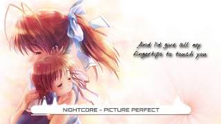 Nightcore - Picture Perfect - Escape The Fate (Lyrics) ★