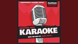 Get It While You Can (Originally Performed by Janis Joplin) (Karaoke Version) (Karaoke Version)