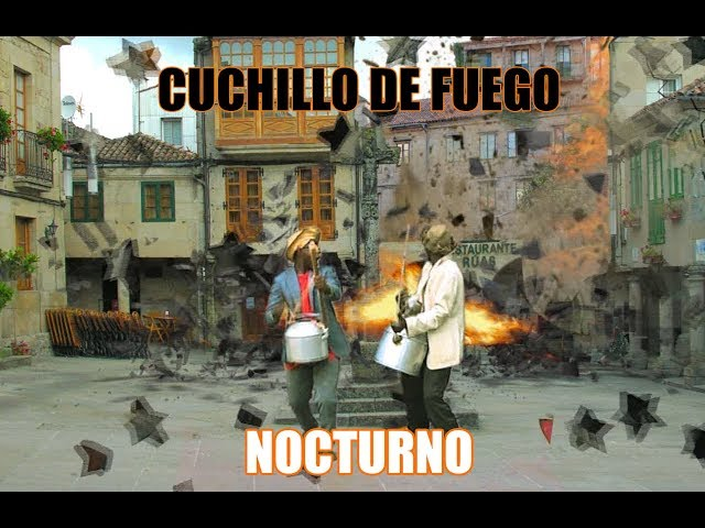 Video oficial de Cuchillo de Fuego nocturno