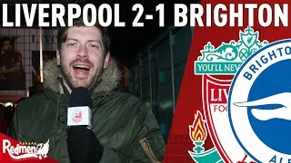 Van Dijk is a COLOSSUS! | Liverpool v Brighton 2-1 | Paul's Match Reaction