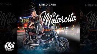 Lirico En La Casa - El Motorcito