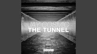 The Tunnel (Original Mix)