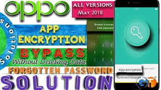 How to unlock app encryption in oppo phone without passwaord