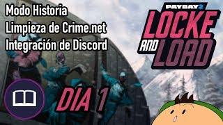 """[PAYDAY 2] Resumen """"Locke and Load"""" Día 1 (Crimefest)"""