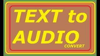 How to Convert Text to Audio male and female voice.
