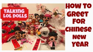 Chinese New Year Greetings By LOL Surprise Dolls (Special Edition)