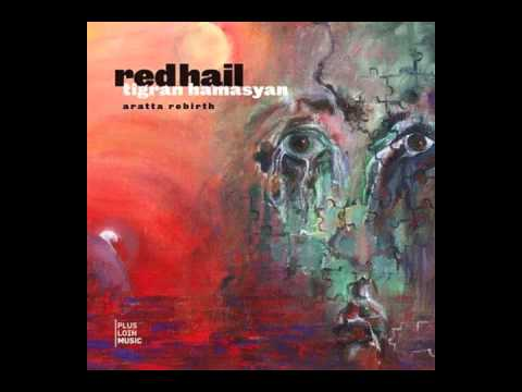 tigran-hamasyan-red-hail-the-awakening-of-mher-musicpacman
