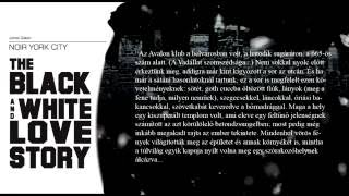 Noir York City - Love Story részlet #4 (László Zsolt felolvasásában)