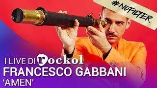 """#NoFilter: Francesco Gabbani - """"Amen"""" (Live@rockol)"""