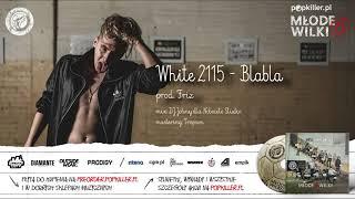 12. White 2115 - Blabla (prod. Friz) [Popkiller Młode Wilki 6]