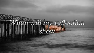 REFLECTION    by Christina Aguilera (with Lyrics)
