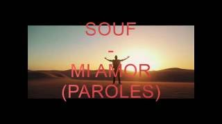 Paroles Souf - Mi amor