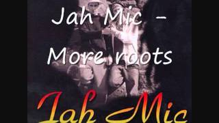 Jah Mic ft Komlan ( dub Incorporation ) - More roots