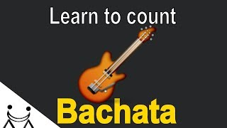 🎧 Learn to count bachata music | Leslie Grace - Be My Baby | The best bachata song for biginners