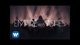 Sleeping With Sirens - Empire To Ashes (Official Lyric Video)