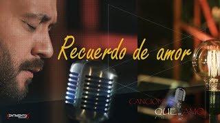 Lucas Sugo - Recuerdo de amor ( Dvd Canciones que amo)